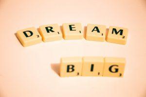 Dream Big. Start Small.